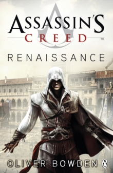 Renaissance : Assassin's Creed Book 1, Paperback Book
