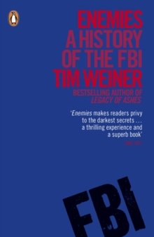 Enemies : A History of the FBI, Paperback / softback Book