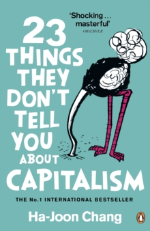 23 Things They Don't Tell You About Capitalism, Paperback Book