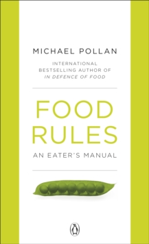 Food Rules : An Eater's Manual, Paperback / softback Book