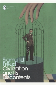 Civilization and Its Discontents, Paperback / softback Book