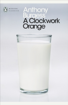 A Clockwork Orange, Paperback Book