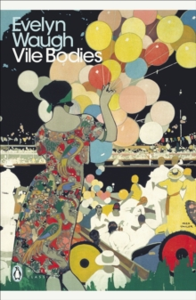 Vile Bodies, Paperback Book