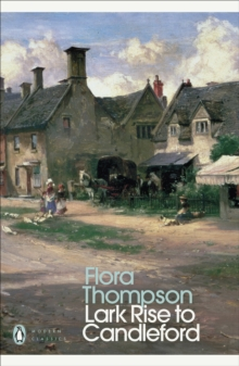 Lark Rise to Candleford, Paperback Book