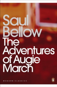 The Adventures of Augie March, Paperback / softback Book