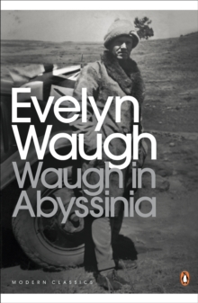 Waugh in Abyssinia, Paperback Book