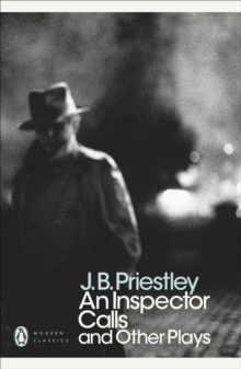 An Inspector Calls and Other Plays, Paperback Book