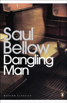 Dangling Man, Paperback Book