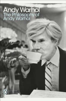 The Philosophy of Andy Warhol, Paperback / softback Book