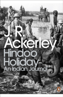 Hindoo Holiday : An Indian Journal, Paperback / softback Book