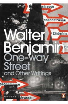 One-Way Street and Other Writings, Paperback / softback Book