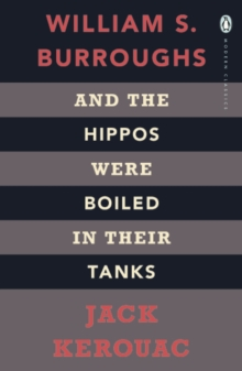 And the Hippos Were Boiled in Their Tanks, Paperback / softback Book
