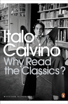 Why Read the Classics?, Paperback / softback Book