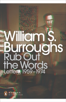 Rub Out the Words : Letters 1959-1974, Paperback Book