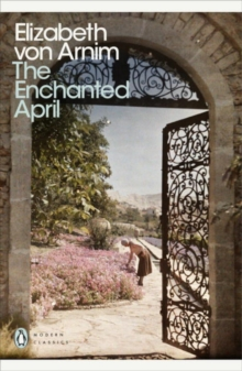 The Enchanted April, Paperback / softback Book