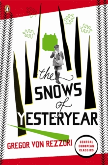 The Snows of Yesteryear : Portraits for an Autobiography, Paperback / softback Book