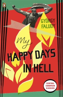 My Happy Days in Hell, Paperback Book