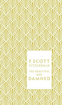 The Beautiful and Damned, Hardback Book