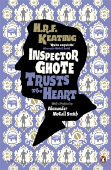 Inspector Ghote Trusts the Heart, Paperback / softback Book
