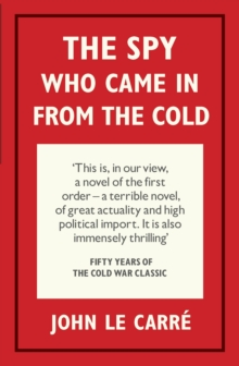 The Spy Who Came in from the Cold, Hardback Book