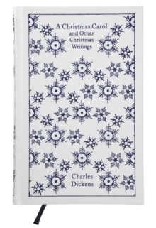 A Christmas Carol and Other Christmas Writings, Hardback Book