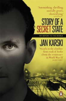 Story of a Secret State: My Report to the World, Paperback / softback Book