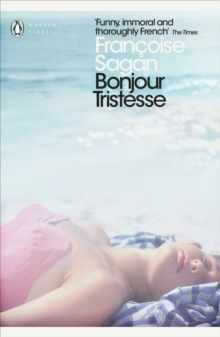 Bonjour Tristesse and A Certain Smile, Paperback Book