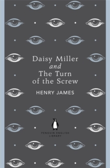 Daisy Miller and The Turn of the Screw, Paperback / softback Book