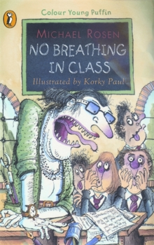 No Breathing in Class, Paperback / softback Book