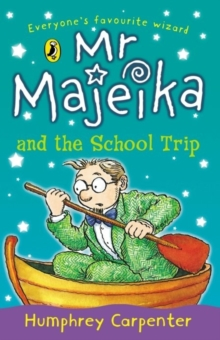 Mr Majeika and the School Trip, Paperback Book
