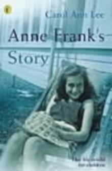Anne Frank's Story, Paperback Book