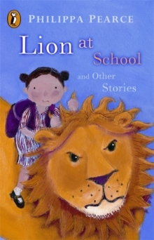 Lion at School and Other Stories, Paperback / softback Book