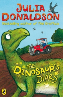 The Dinosaur's Diary, Paperback / softback Book
