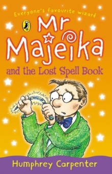 Mr Majeika and the Lost Spell Book, Paperback Book