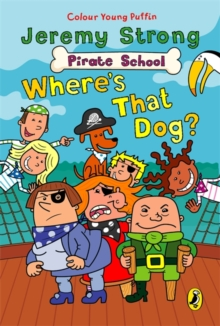 Pirate School: Where's That Dog?, Paperback Book