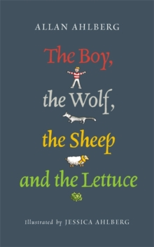 The Boy, the Wolf, the Sheep and the Lettuce, Paperback Book