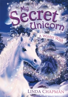 My Secret Unicorn: A Winter Wish, Paperback / softback Book