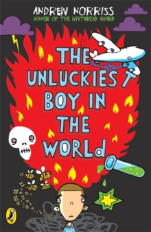 The Unluckiest Boy in the World, Paperback Book