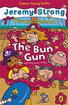 Pirate School: The Bun Gun, Paperback Book
