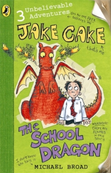 Jake Cake: The School Dragon, EPUB Book