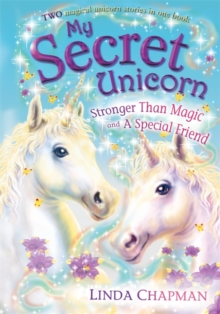 My Secret Unicorn: Stronger Than Magic and a Special Friend, Paperback Book