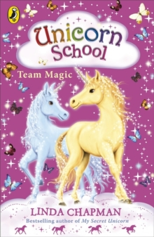 Unicorn School: Team Magic, Paperback / softback Book
