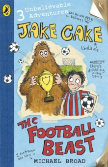 Jake Cake: The Football Beast, Paperback Book