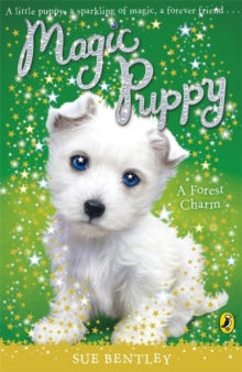 Magic Puppy: A Forest Charm, Paperback Book