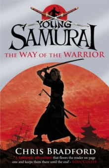 The Way of the Warrior (Young Samurai, Book 1), Paperback / softback Book