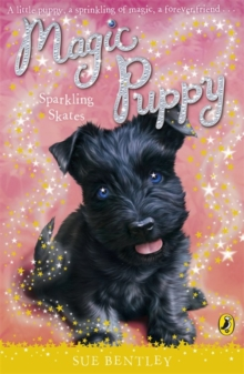 Magic Puppy: Sparkling Skates, Paperback / softback Book