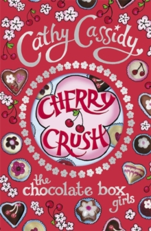 Chocolate Box Girls: Cherry Crush, Paperback Book