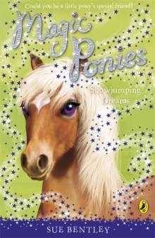 Magic Ponies: Showjumping Dreams, Paperback / softback Book