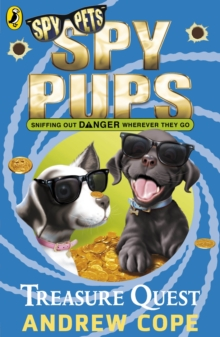 Spy Pups: Treasure Quest, Paperback Book
