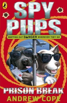 Spy Pups: Prison Break, Paperback Book